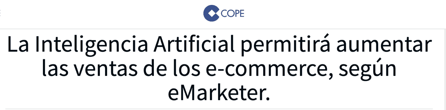 captura de pantalla del titular de la entrevista a Jesús Orozco en la Cope sobre inteligencia artificial para ecommerce